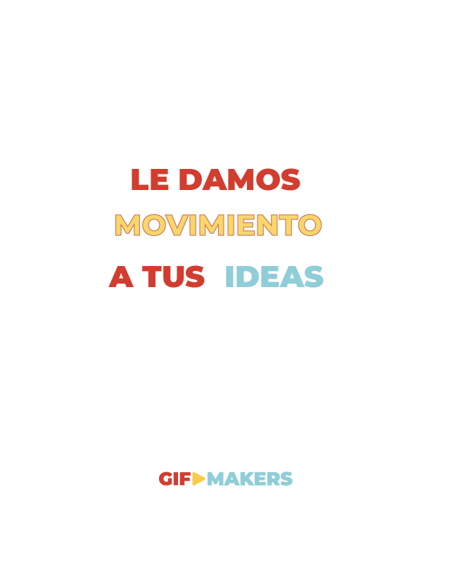 Slogan - Le damos movimiento a tus ideas